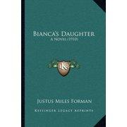 Bianca's Daughter : A Novel (1910)