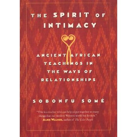 The Spirit of Intimacy : Ancient Teachings in the Ways of Relationships](Ways To Get In The Halloween Spirit)