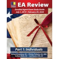 Passkey Learning Systems EA Review Part 1 Individuals; Enrolled Agent Study Guide : July 1, 2019-February 29, 2020 Testing Cycle