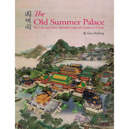 Chinas Lost Imperial Garden  The Worlds Most Exquisite Garden Rediscovered