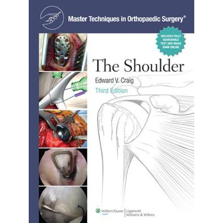 The Master Techniques in Orthopaedic Surgery: Shoulder -