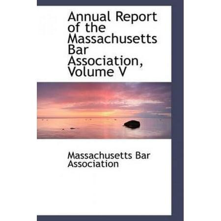 Annual Report of the Massachusetts Bar Association, Volume V - image 1 of 1