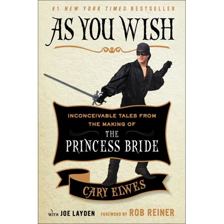 As You Wish : Inconceivable Tales from the Making of The Princess (A Wish To The Moon Joe Hisaishi)