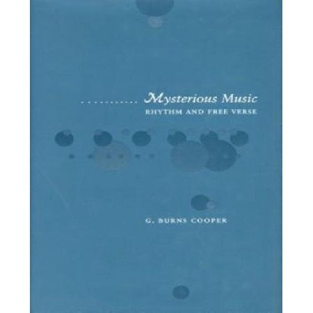 Mysterious Music  Rhythm And Free Verse