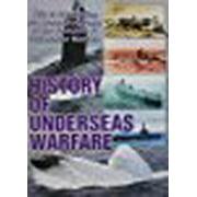 Military History: History Of Underseas Warfare by
