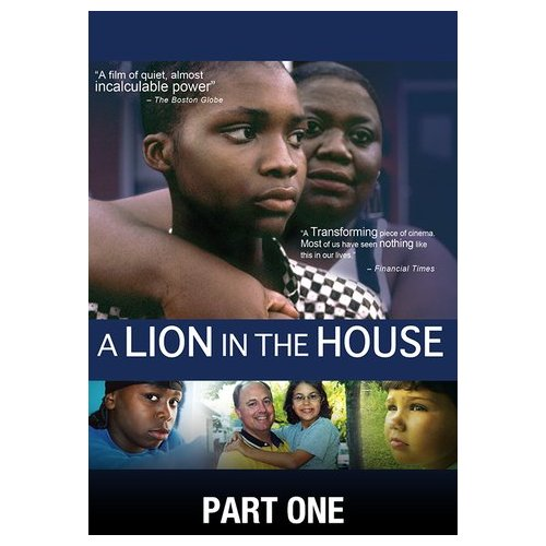 A Lion in the House: Part One (2006)