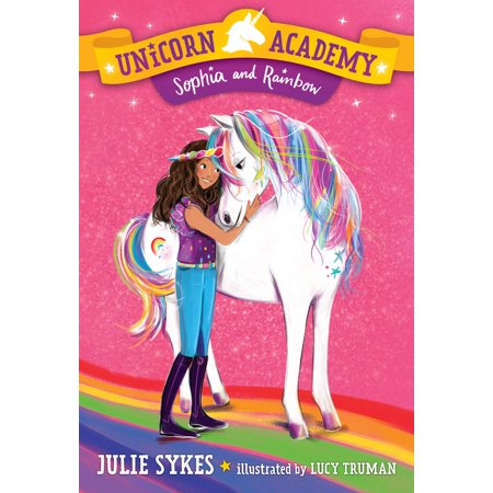 Unicorn Academy #1: Sophia and Rainbow for $<!---->
