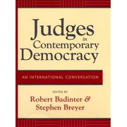 Judges in Contemporary Democracy : An International Conversation
