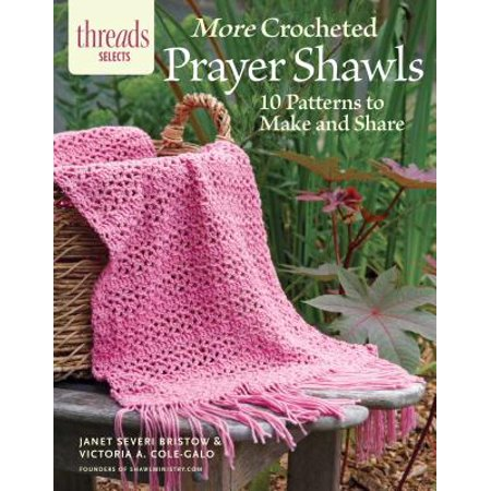 Shawl Download Pattern - More Crocheted Prayer Shawls : 10 Patterns to Make and Share