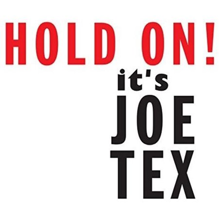 Tex Mex Music (Hold on It's Joe Tex (CD) )