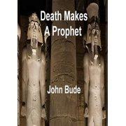Death Makes a Prophet - eBook