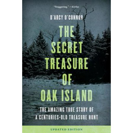 Secret Treasure of Oak Island : The Amazing True Story of a Centuries-Old Treasure Hunt - Haunted Island Halloween Treasure Island