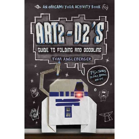 Art2-D2s Guide to Folding and Doodling by