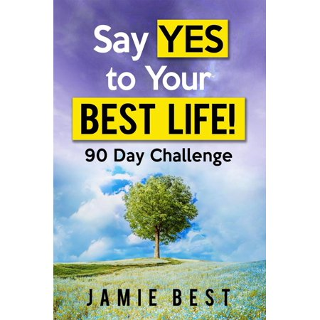 Say yes to Your Best Life! 90 Day Challenge - (Best Performing Stocks Of The Day)