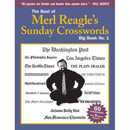 The Best of Merl Reagle's Sunday Crosswords : Big Book No.
