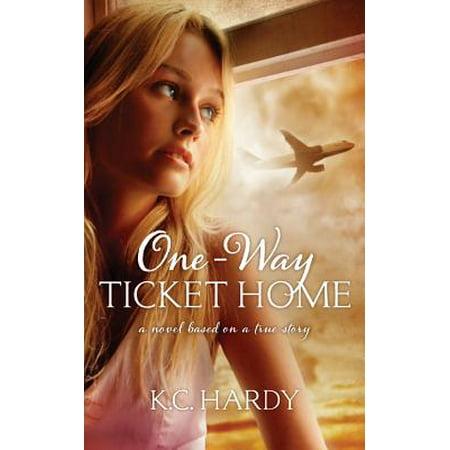(One-Way Ticket Home : A Novel Based on a True Story)