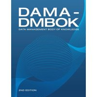 DAMA-DMBOK (2nd Edition): Data Management Body of Knowledge (Paperback)