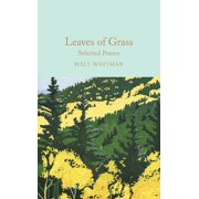 Leaves of Grass : Selected Poems (Hardcover)
