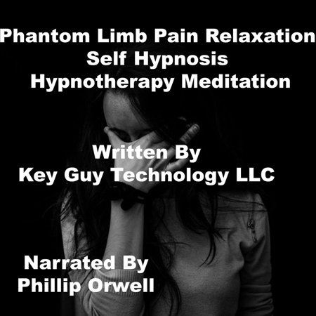 Phantom Limb Pain Relaxation Self Hypnosis Hypnotherapy Meditation - (Hypnosis For Pain Management During Labour And Childbirth)