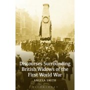 Discourses Surrounding British Widows of the First World War