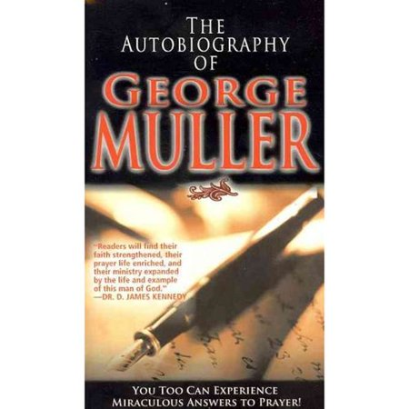 Autobiography of George Muller by
