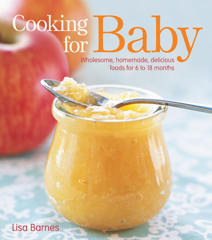 Cooking for Baby by Lisa Barnes