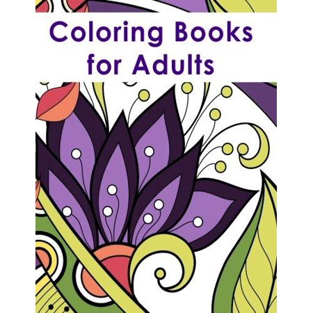 Coloring books for adults Coloring book for adults walmart