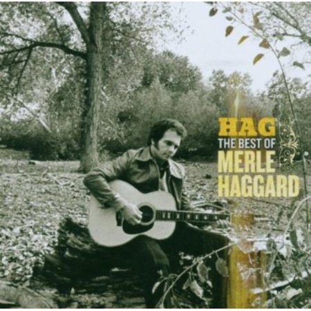 Hag: The Best of Merle Haggard (CD) (Remaster) (The Best Of The Best Of Merle Haggard)