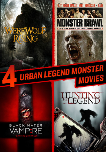4 Urban Legend Monster Movies: Werewolf Rising   Monster Brawl   Black Water Vampire   Hunting The Legend by Image Entertainment