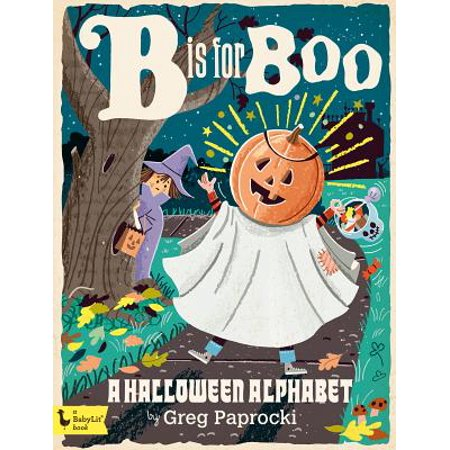 B Is for Boo: A Halloween Alphabet (Board Book) (Alphabet Halloween)