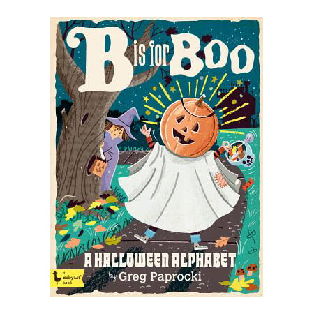 B Is for Boo: A Halloween Alphabet (Board Book)](Theme This Is Halloween)
