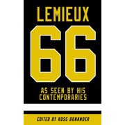 Mario Lemieux As Seen By His Contemporaries - eBook