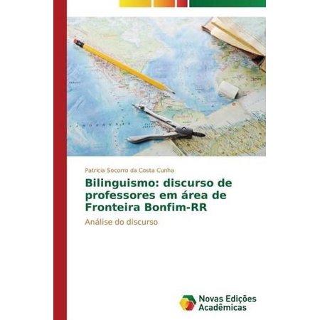 Bilinguismo  Discurso De Professores Em Area De Fronteira Bonfim Rr  Portuguese