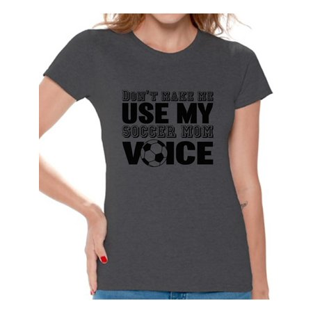 Awkward Styles Women's Don't Make Me Use My Soccer Mom Voice Graphic T-shirt Tops Black Sport Moms ()