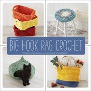 Lark Books Big Hook Rag Crochet