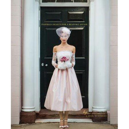 Carolina Bride : Inspired Design for a Bespoke Affair