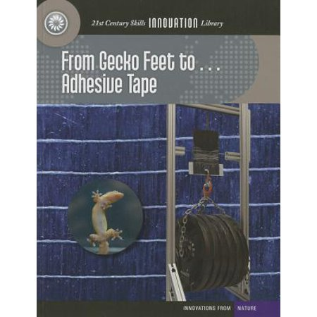 From Gecko Feet To... Adhesive Tape (Adhesive Book)
