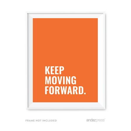 keep moving forward motivational wall art inspirational