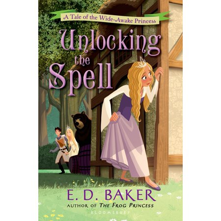 Unlocking the Spell : A Tale of the Wide-Awake Princess](Halloweentown Spell)