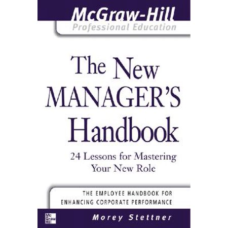 The New Manager's Handbook : 24 Lessons for Mastering Your New (Role Of Scrum Master In Sprint Retrospective)