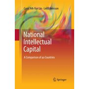 National Intellectual Capital : A Comparison of 40 Countries