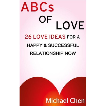 ABCs of Love: 26 Love Ideas for a Happy & Succesful Relationship - eBook (Abc Costume Ideas)