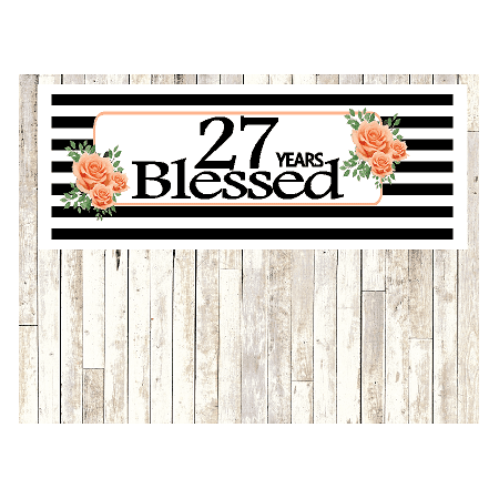 Number 27- 27th Birthday Anniversary Party Blessed Years Wall Decoration Banner 10 x 50inches - 27th Birthday Party Ideas