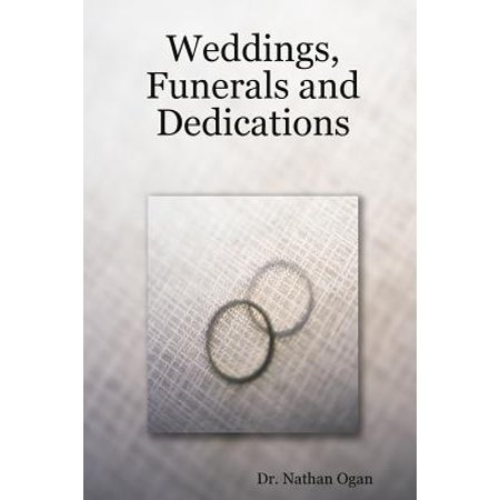 Weddings, Funerals and Dedications (Poems To Read At Funerals Non Religious)