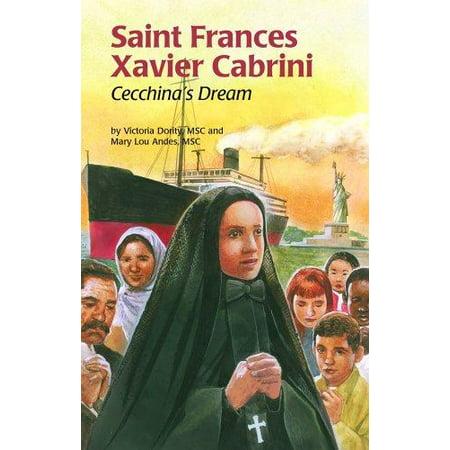 Saint Frances Xavier Cabrini  Cecchinas Dream