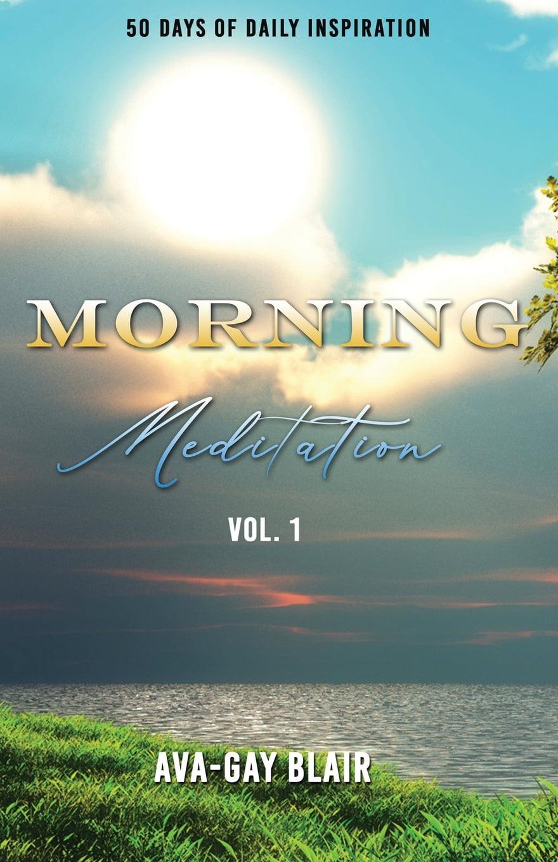 Morning Meditation : 50 Days of Daily Inspiration ...