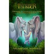 Thunder: L'elefante viaggiatore - L'Oasi della Speranza - eBook