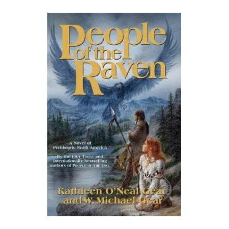 People Of The Raven  North Americas Forgotten Past  By Michael Gear