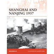 Shanghai and Nanjing 1937 : Massacre on the Yangtze