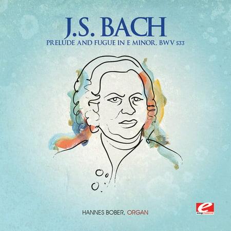 J.S. Bach - J.S. Bach: Prelude & Fugue in E Minor, Bwv
